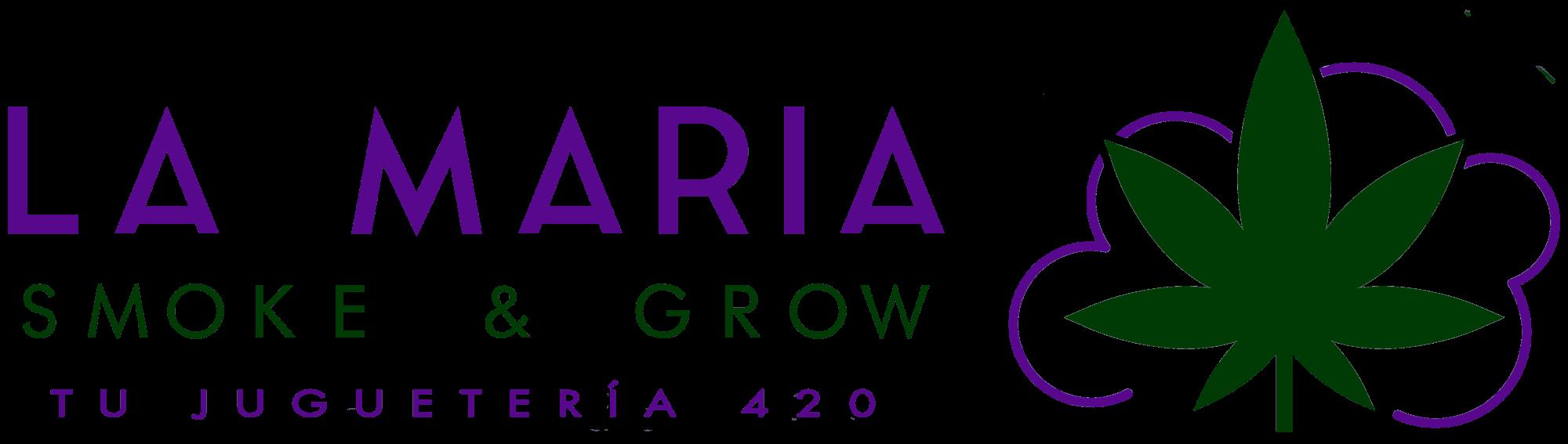 La Maria Smoke & Grow